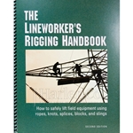 The Lineworker's Rigging Handbook - 2nd Edition