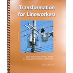 Transformation For Lineworkers - 2nd Edition
