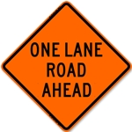 "Bone 48"" Roll Up Sign - One Lane Road Ahead-Free Shipping"
