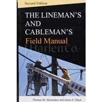 The Lineman's And Cableman's Field Manual - 2nd Edition